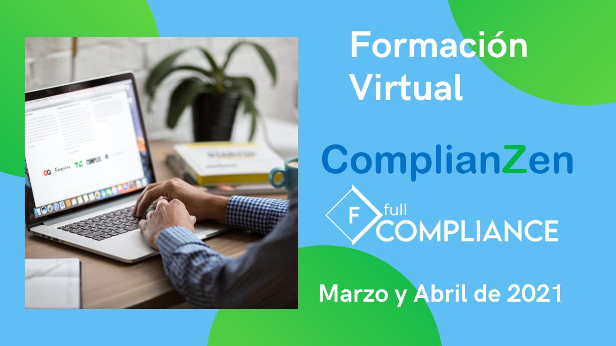 Formación Virtual ComplianZen Full Compliance Marzo Abril 2021